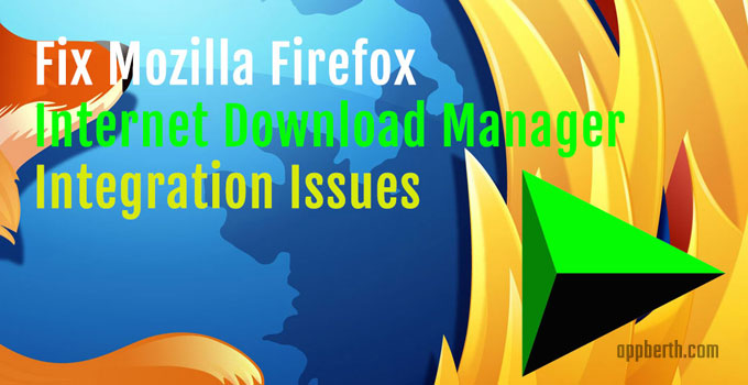Fix Firefox IDM Integration Issues